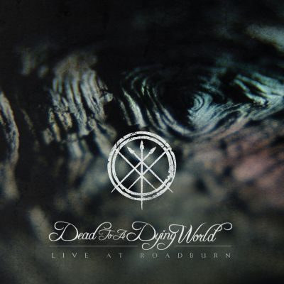 Dead to a Dying World - Live at Roadburn