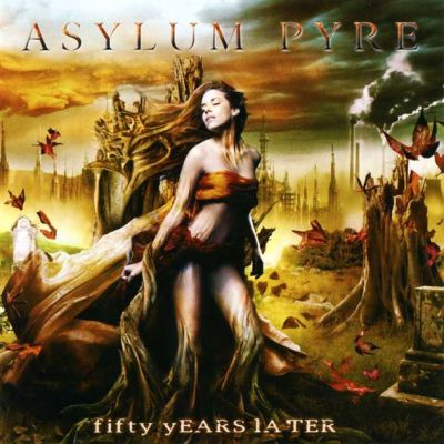 Asylum Pyre - Fifty Years Later