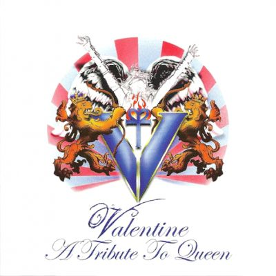 Valentine - A Tribute to Queen
