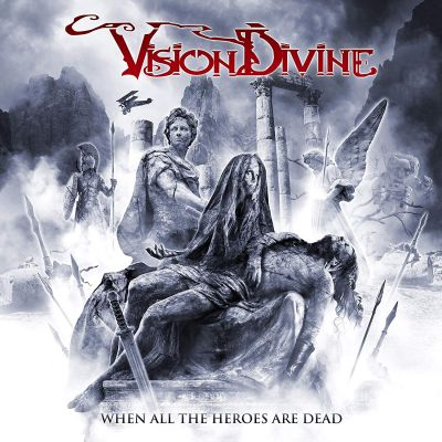 Vision Divine - When All the Heroes Are Dead