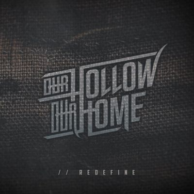 Our Hollow, Our Home - //Redefine