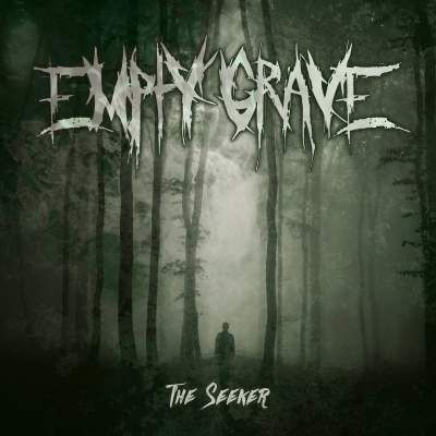 Empty Grave - The Seeker