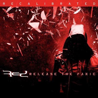 Red - Release The Panic: Recalibrated