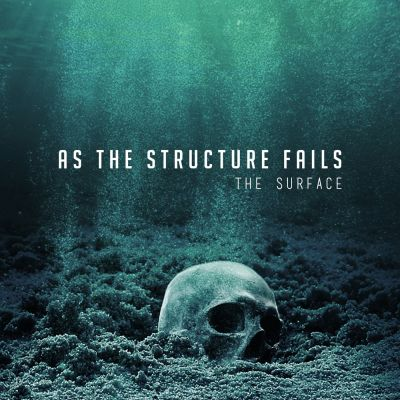 As the Structure Fails - The Surface