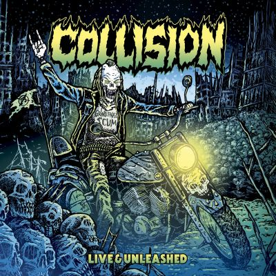 Collision - Live & Unleashed