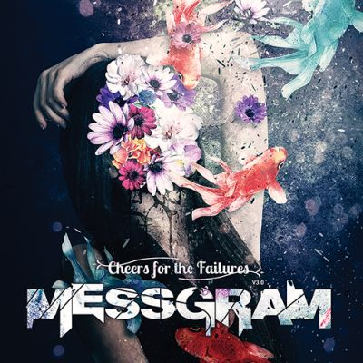 Messgram - Cheers for the Failures