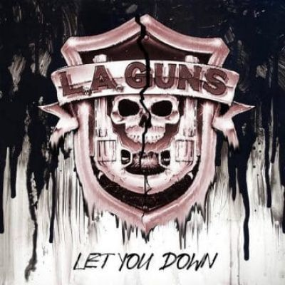 L.A. Guns - Let You Down