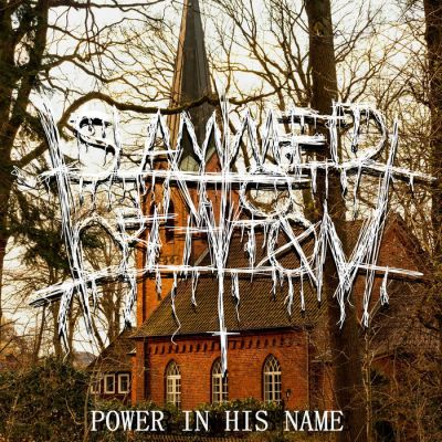 Slammed Into Oblivion - Power In His Name