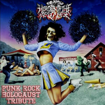 Hordes of the Apocalypse - Punk Rock Holocaust Tribute