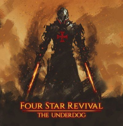 Four Star Revival - The Underdog