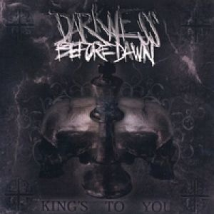 Darkness Before Dawn - King's To You