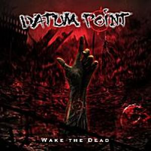 Datum Point - Wake The Dead