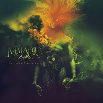 Maladie - The Grand Aversion