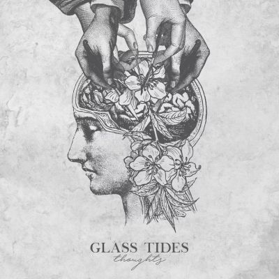 Glass Tides - Thoughts