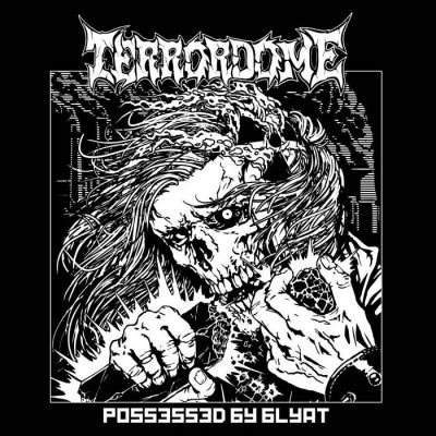 Terrordome - Possessed by Blyat