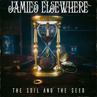Jamie's Elsewhere - The Soil and the Seed
