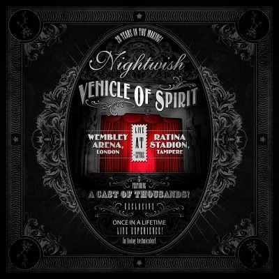 Nightwish - Vehicle of Spirit: Wembley Arena