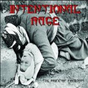 Intentional Rage - The Price of Freedom cover art