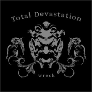Total Devastation - Wreck cover art