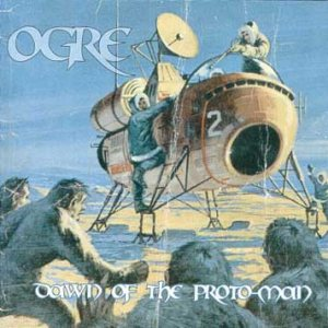 Ogre - Dawn of the Proto-Man cover art