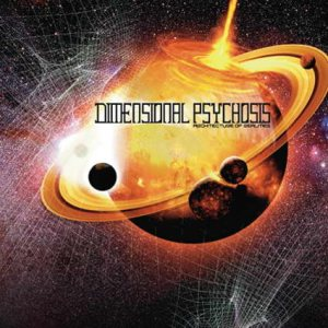 Dimensional Psychosis - Architecture of Realities cover art
