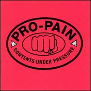 Pro-Pain - Contents Under Pressure cover art