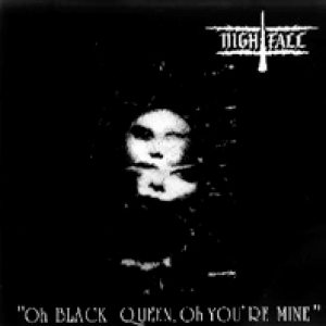 Nightfall - Oh Black Queen, Oh You're Mine cover art