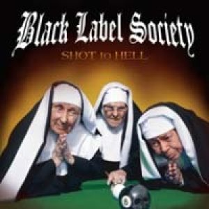 Black Label Society - Shot to Hell cover art
