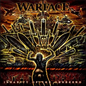 Warface - Insanity of the Obsessed
