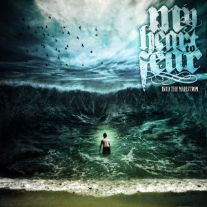 My Heart to Fear - Into the Maelstrom cover art
