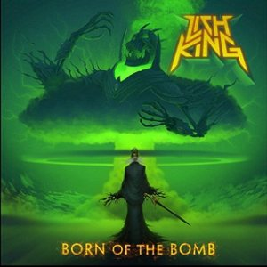 Lich King - Born of the Bomb cover art