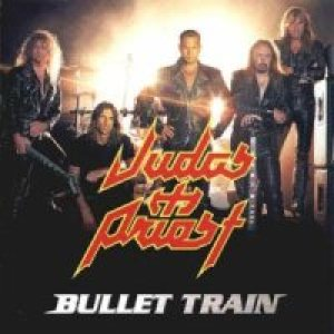 Judas Priest - Bullet Train cover art