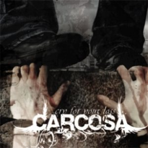 Carcosa - Cry for Your Loss cover art