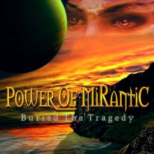 Power of Mirantic - Buried the Tragedy cover art