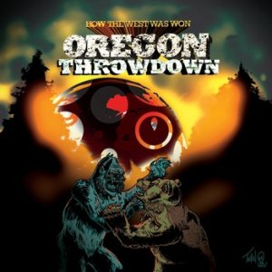 How the West Was Won - Oregon Throwdown cover art