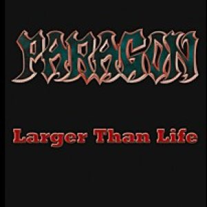 Paragon - Larger Than Life cover art