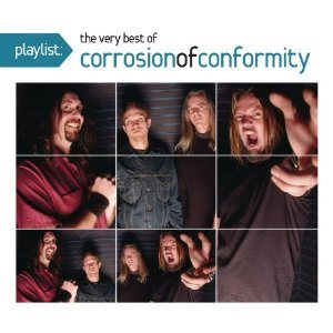 Corrosion of Conformity - Playlist: the Very Best of Corrosion of Conformity cover art