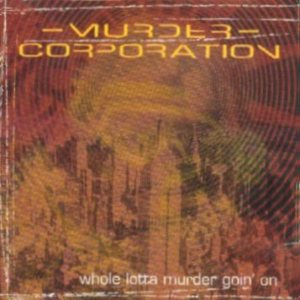Murder Corporation - Whole Lotta Murder Goin' on cover art