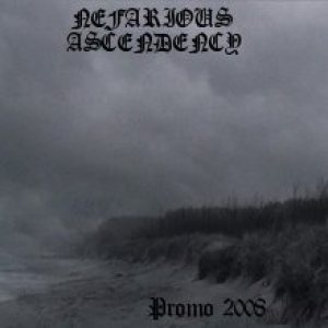 Nefarious Ascendency - Promo 2008 cover art