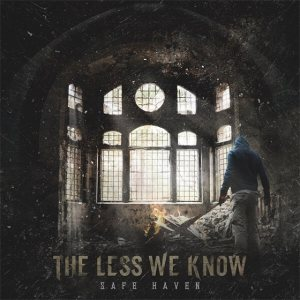 The Less We Know - Safe Haven cover art