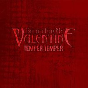 Bullet For My Valentine - Temper Temper cover art
