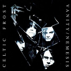 Celtic Frost - Vanity / Nemesis cover art