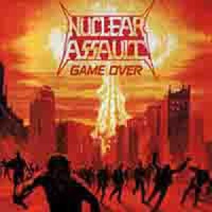 Nuclear Assault - Game Over cover art