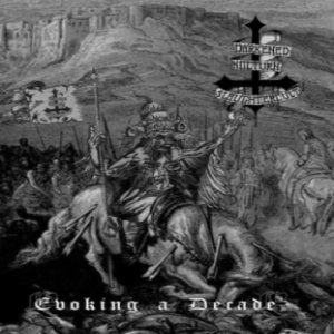 Darkened Nocturn Slaughtercult - Evoking a Decade cover art