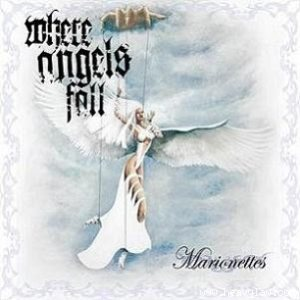 Where Angels Fall - Marionettes