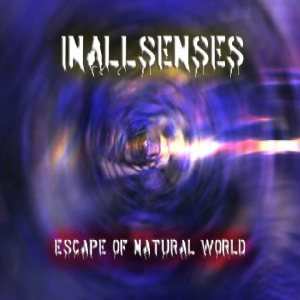 InAllSenses - Escape of Natural World cover art