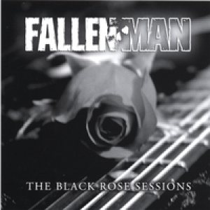 Fallen Man - The Black Rose Sessions cover art