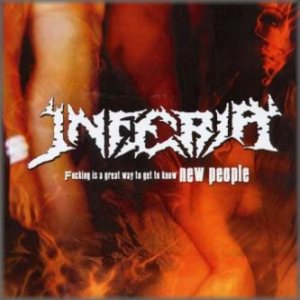 Inferia - Fucking Is a Great Way to Get to Know New People cover art