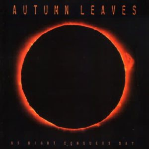 Autumn Leaves - As Night Conquers Day cover art