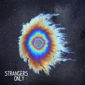 My Ticket Home - Strangers Only cover art